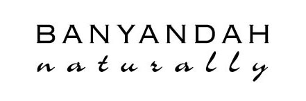Banyandah Naturally